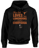 This Girl Loves Her Dog (Chihuahua) - Texas Longhorns