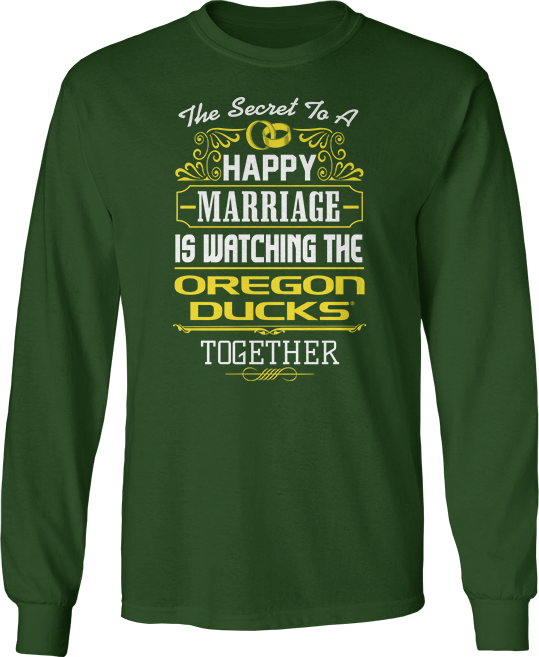 Secret To A Happy Marriage Is Watching - Oregon Ducks