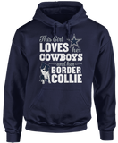 This Girl Loves Her Dog (Border Collie) - Dallas Cowboys