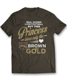 This Princess Loves Only The - Western Michigan Broncos