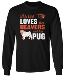 This Girl Loves Her Dog (Pug) - Oregon State Beavers