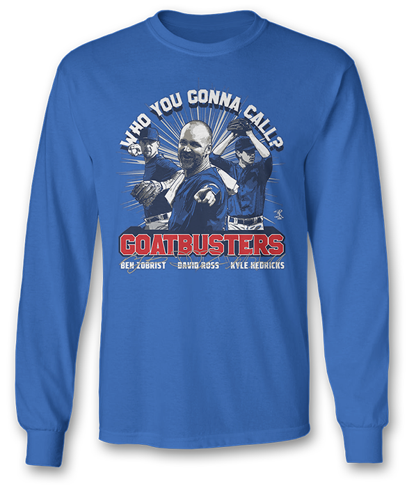 Who You Gonna Call? GOATBUSTERS -  Ben Zobrist