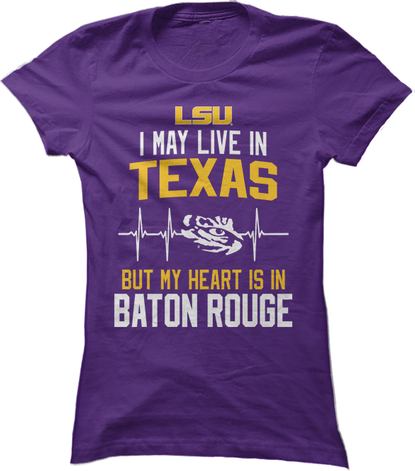 May Live Texas But My Heart Is In (EKG) - LSU Tigers