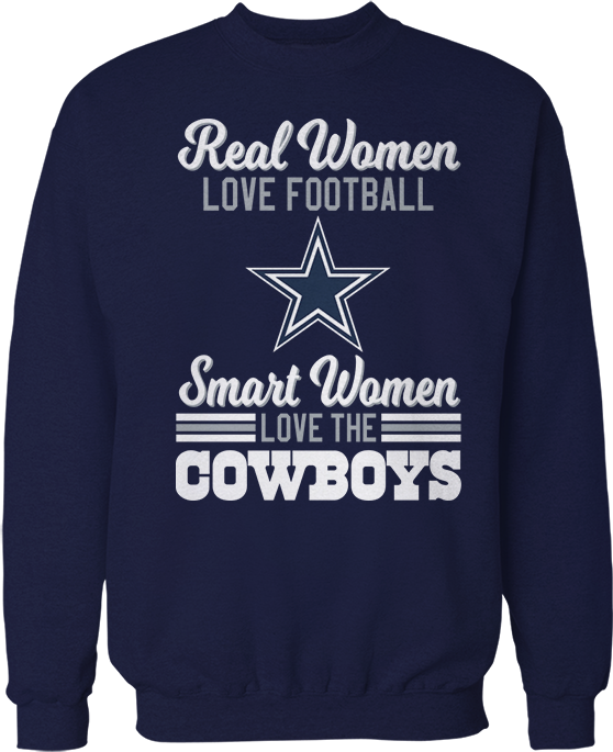 Real Women Love Football Smart Women Love - Dallas Cowboys