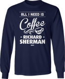 Richard Sherman - All I Need Is Coffee And