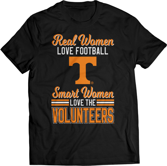 Real Women Love Football But Smart Women Love - Tennessee Volunteers