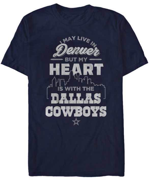 May Live In Denver But My Heart Is With -