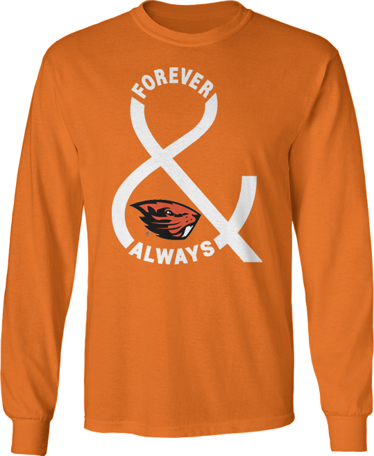 Forever And Always - Oregon State Beavers