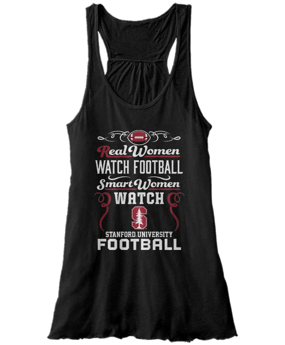 Real Women Watch Football, Smart Women Watch - Stanford Cardinals