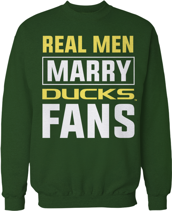 Real Men - Oregon Ducks