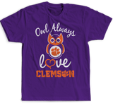 Owl Always Love You - Clemson Tiger - Clemson Tigers