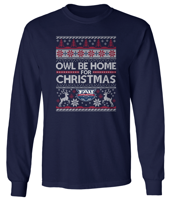 Owl Be Home For Christmas (Ugly Christmas Sweater)  - Florida Atlantic Owls