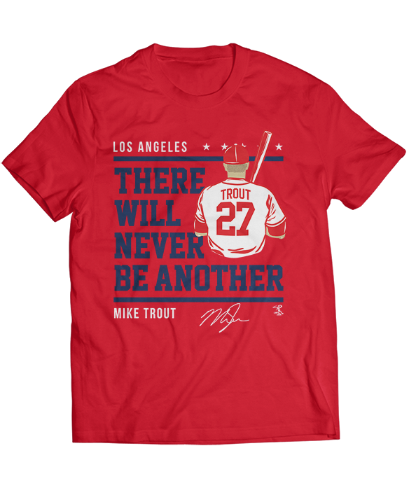 Never Be Another - Mike Trout