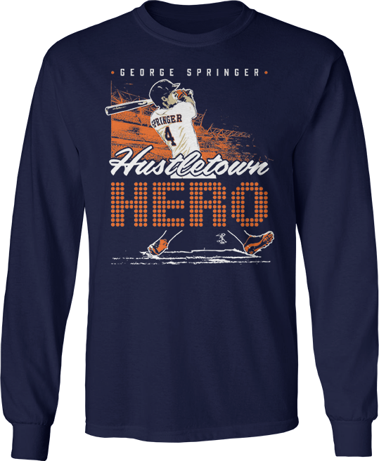 Hustletown Hero - George Springer