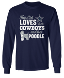 This Girl Loves Her Dog (Poodle) - Dallas Cowboys