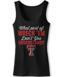 What Part Of Wreck 'Em Don't You Understand? - Texas Tech Red Raiders