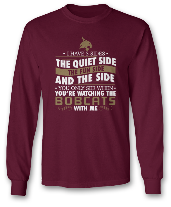 I Have 3 Sides - Texas State Bobcats