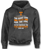 I Have 3 Sides; Quiet, Fun, & The Side You Only See When - Tennessee Volunteers