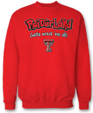 Raiderland, Gotta Wreck 'Em All! - Texas Tech Red Raiders