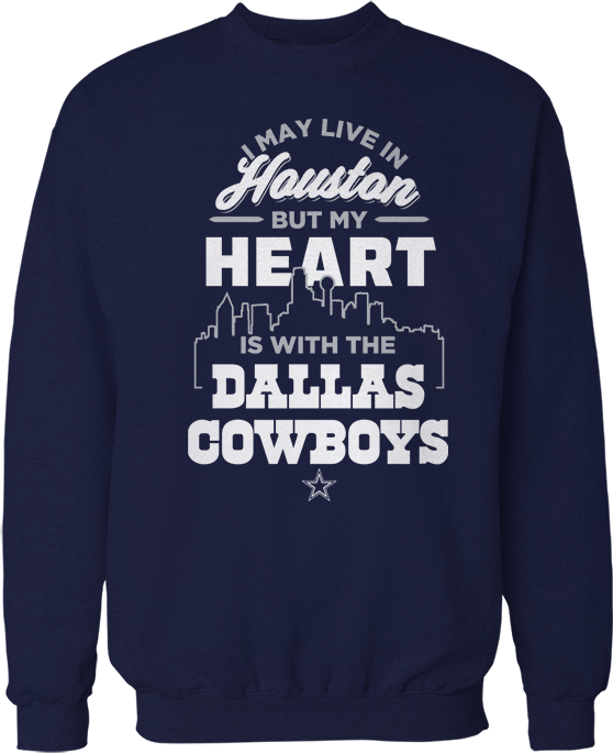 May Live In Houston But My Heart Is With -