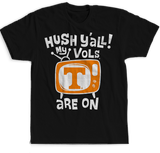 Hush Y'all - Tennessee Volunteers