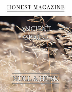 Honest Magazine - THE ANCIENT GRAINS