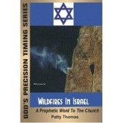 Wildfires In Israel:  A Prophetic Message To The Church