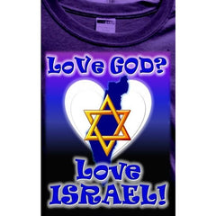 Love God Love Israel T-Shirt