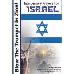 Blow The Trumpet In Zion - Intercessory Prayers For Israel