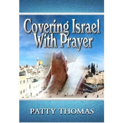 Covering Israel With Prayer - Pre-Release Advance Sale