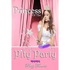 Princess Of The Pity Party