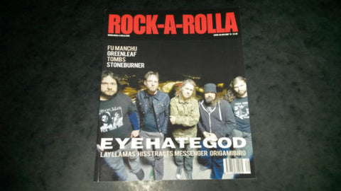 Rock-A-Rolla Magazine Issue 49 NEW Eyehategod Fu Manchu Greenleaf Messenger