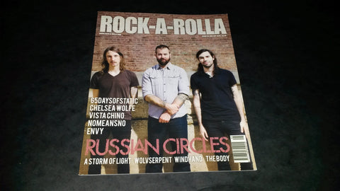 Rock-A-Rolla Magazine Issue 45 NEW Russian Circles Chelsea Wolfe Windhand Vista Chino