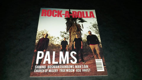 Rock-A-Rolla Magazine Issue 44 NEW Palms Shining Church of Misery ASG True Widow