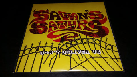 Satans Satyrs Don't Deliver Us LP on Yellow vinyl
