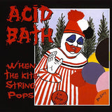 Acid Bath When the Kite String Pops 2LP