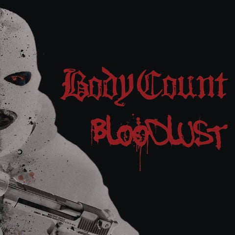 Body Count Blood Lust LP 180gm vinyl + CD