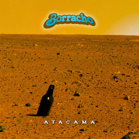 Borracho Atacama LP on Red vinyl limited to 200 copies