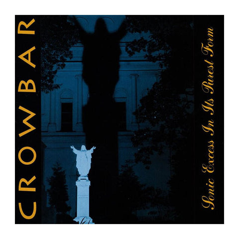Crowbar  - Sonic Excess In It's Purest Form LP gatefold on 180gm blue vinyl