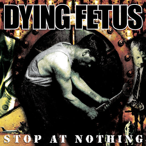 Dying Fetus Stop At Nothing LP Black vinyl + Download