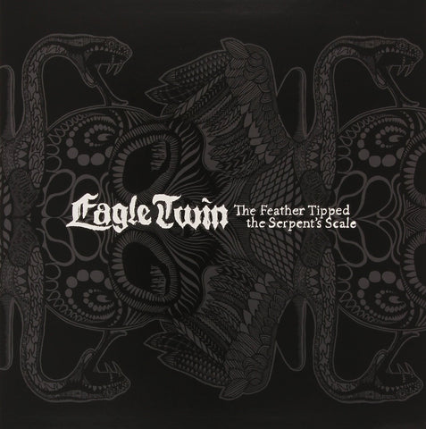 Eagle Twin - The Feather Tipped the Serpent's Scale  2LP vinyl in a gatefold sleeve