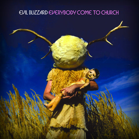 Evil Blizzard Everybody Come To Church LP vinyl