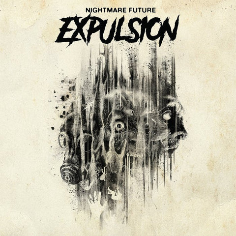"Expulsion Nightmare Future 12"" on Black vinyl + Download + etching + lyric sheet"