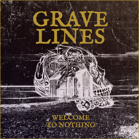 Grave Lines Welcome To Nothing CD