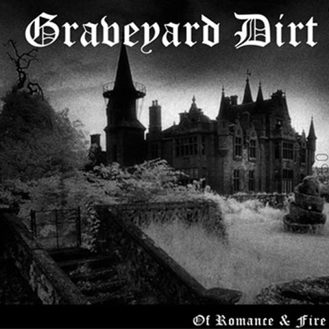 "Graveyard Dirt Of Romance and Fire 10"" EP vinyl"