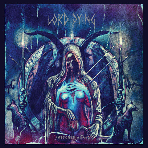 Lord Dying Poisoned Altars LP on BLack vinyl + Download Code