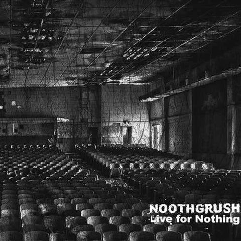 Noothgrush Live for Nothing 2LP vinyl