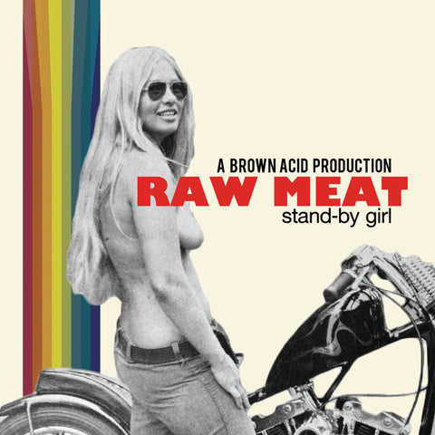 "Raw Meat Stand-By Girl 7"" single on Black vinyl"