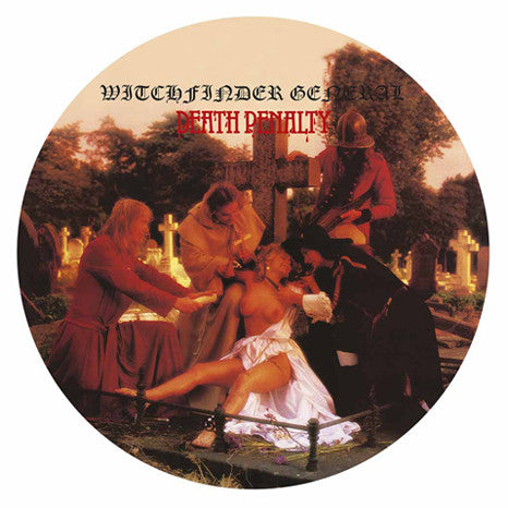 Witchfinder General Death Penalty LP Picture Disc vinyl
