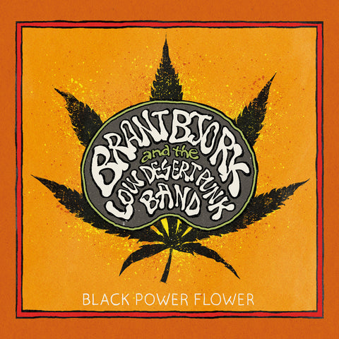 Brant Bjork and the Low Desert Punk Band Black Flower Power LP vinyl